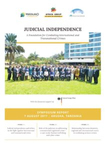 thumbnail of 2017.08.07-Wayamo-Symposium-Report-Judicial-Independence-7-August-2017-Arusha-Tanzania